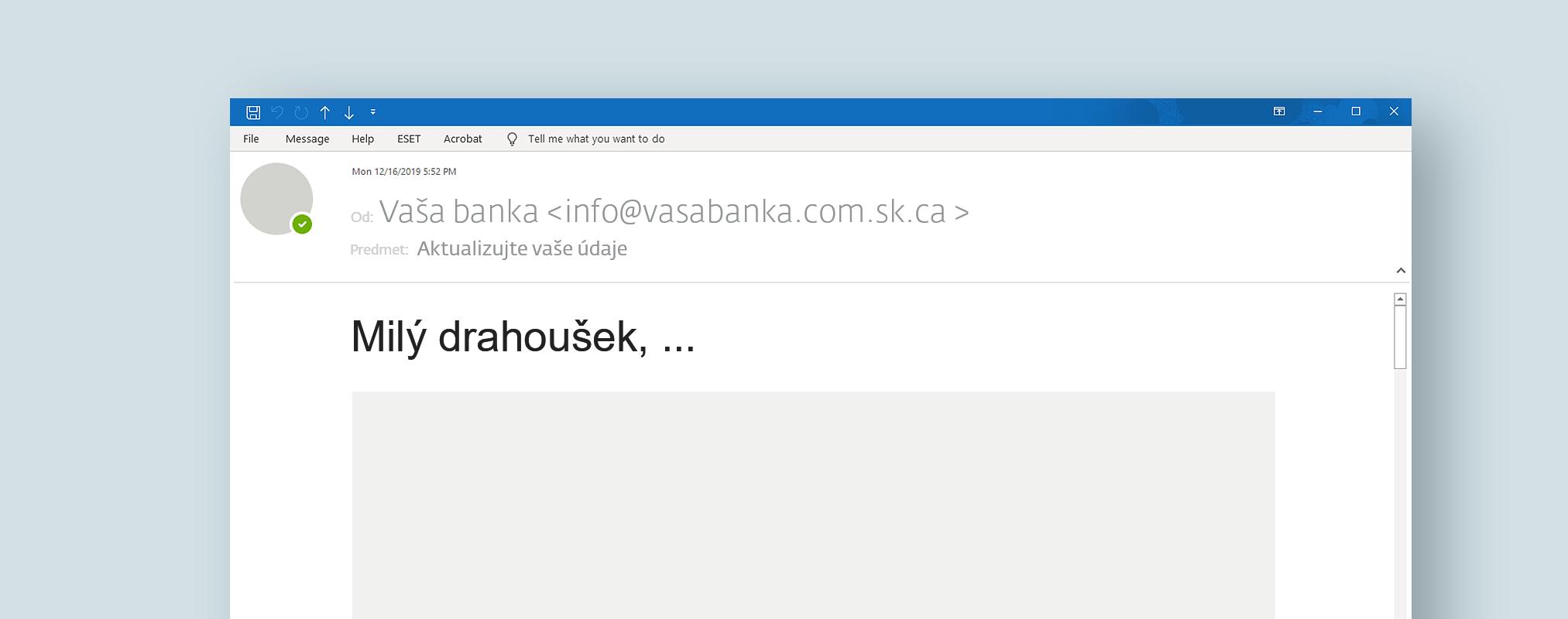 Ukážka e-mailu z praxe - naliehavosť phishing